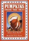 Pumpkins from the Sky?: A Cobtown Story Julia Van Nutt