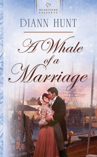 A Whale Of A Marriage Diann Hunt