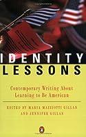 Identity Lessons Maria Mazziotti Gillan