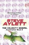 The Velocity Gospel (Accomplice, #2) Steve Aylett