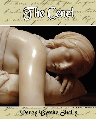 The Cenci Percy Bysshe Shelley