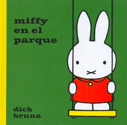Miffy En El Parque  by  Dick Bruna