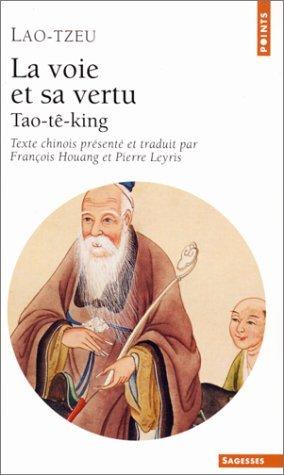 La Voie Et Sa Vertu: Tao-Te-King  by  Lao Tzu