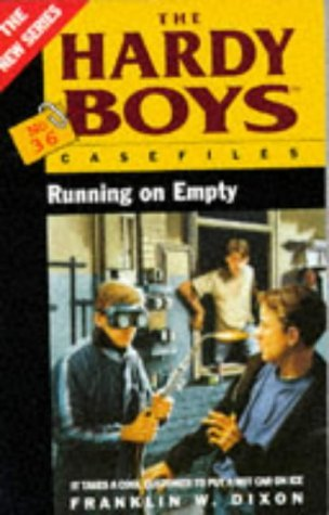 Running on Empty (Hardy Boys: Casefiles, #36)  by  Franklin W. Dixon