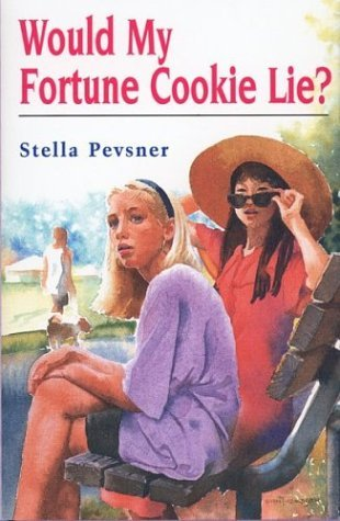 Would My Fortune Cookie Lie?  by  Stella Pevsner