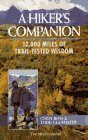 A Hikers Companion: 12,000 Miles of Trail-Tested Wisdom  by  Cindy Ross