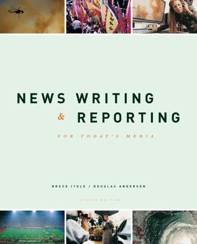 New Writing and Reporting for Todays Media with Powerweb  by  Bruce D. Itule
