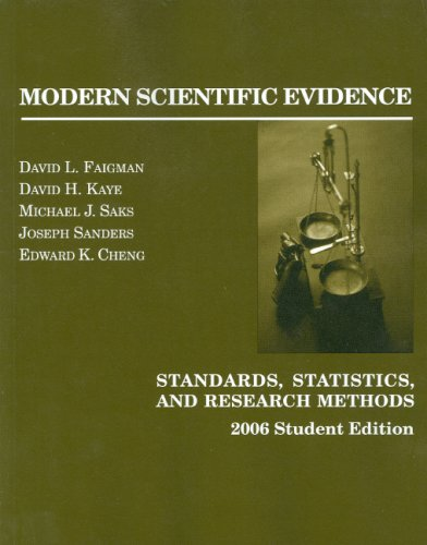 Faigman, Kaye, Saks, Sanders And Cheng Science In The Law: Standards, Statistics And Research Issues, 2006 Student Edition David L. Faigman