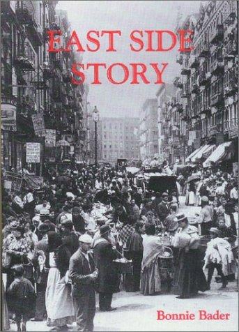 East Side Story Bonnie Bader