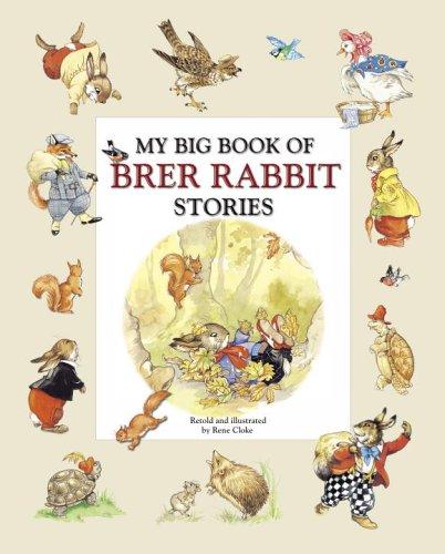 Brer Rabbit Again!  by  Rene Cloke