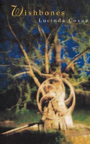 Wishbones  by  Lucinda Coxon