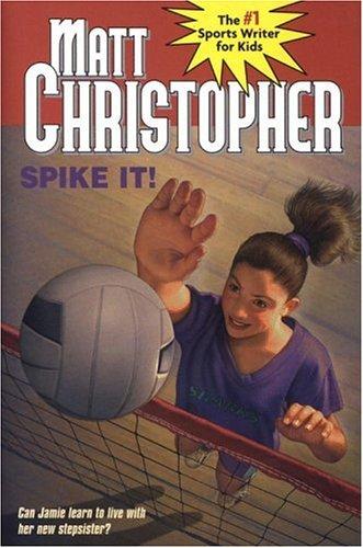 Spike It! Matt Christopher