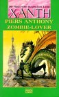 Zombie-Lover (Xanth, #22)  by  Piers Anthony