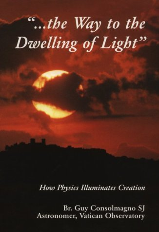 Way To Dwelling Of Light Guy Consolmagno