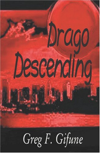 Drago Descending  by  Greg F. Gifune