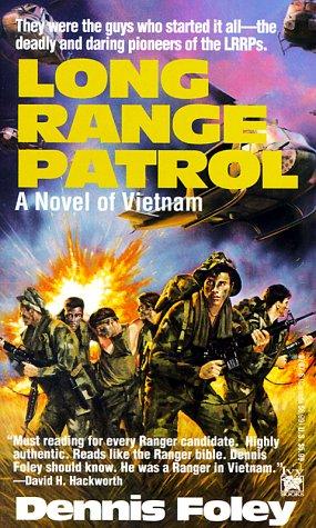 Long Range Patrol Dennis Foley