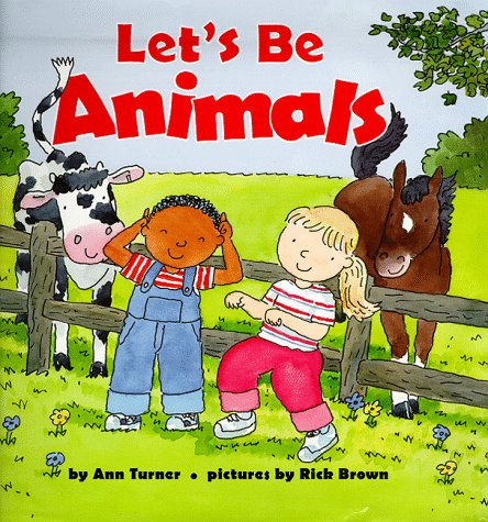 Lets Be Animals Ann Turner