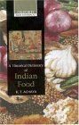 Indian Food: A Historical Companion  by  K.T. Achaya