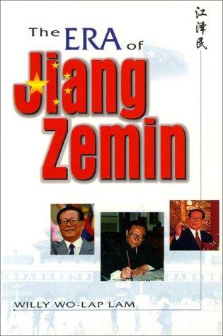 Era of Jiang Zemin, The Willy Wo-Lap Lam