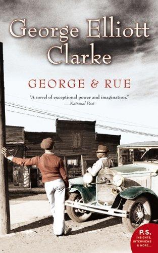 George And Rue George Elliott Clarke