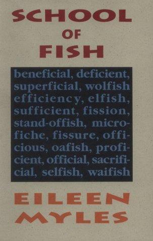 School Of Fish  by  Eileen Myles