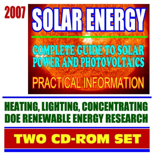 2007 Solar Energy: Complete Guide To Solar Power And Photovoltaics, Practical Information On Heating, Lighting, And Concentrating, Energy Department Research  by  Unknown Author 715
