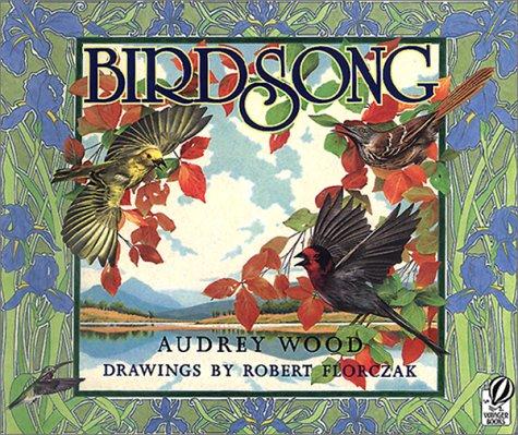 Birdsong Audrey Wood