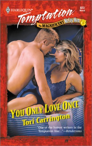 You Only Love Once (Harlequin Temptation, #823)  by  Tori Carrington