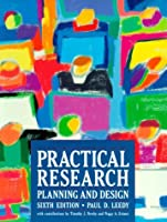 Practical Research Planning And Design By Paul D Leedy Reviews Discussion Bookclubs Lists