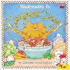 Wednesday Is Spaghetti Day  by  Maryann Cocca-Leffler