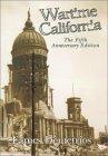 Wartime California: Based on the Book Feudal California Boyhood Cyrus Hawkes by Eames Demetrios