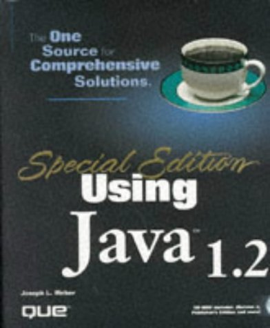 Using Java 1.2 [With *]  by  Joseph L. Weber