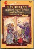 Elmo Doolan And The Search For The Golden Mouse  by  Shirley Rousseau Murphy
