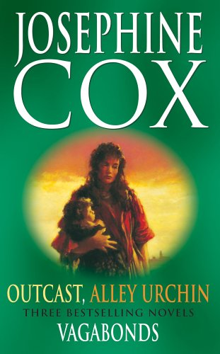 Alley Urchin: With Outcast And Vagabonds  by  Josephine Cox