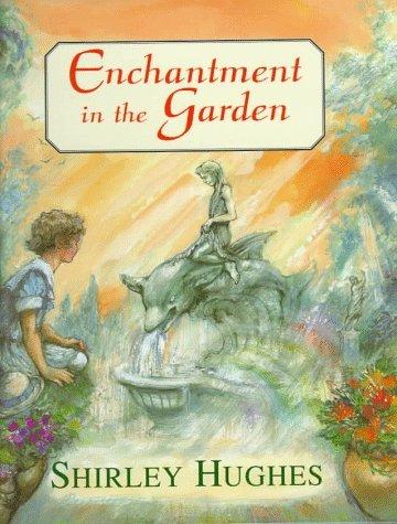 Enchantment In The Garden Shirley Hughes