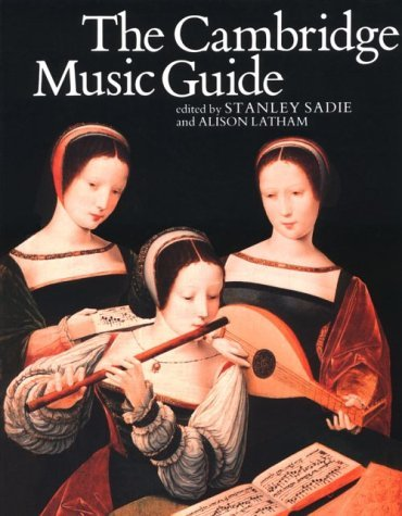 The Cambridge Music Guide  by  Stanley Sadie