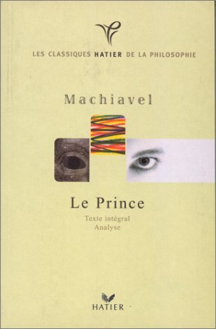Le Prince : Texte intégral, analyse  by  Niccolò Machiavelli