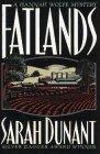 Fatlands (Hannah Wolfe, #2) Sarah Dunant