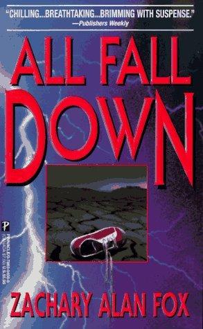 All Fall Down Zachary Alan Fox