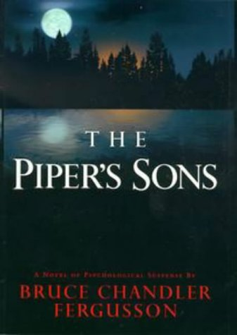 The Pipers Sons  by  Bruce Chandler Fergusson
