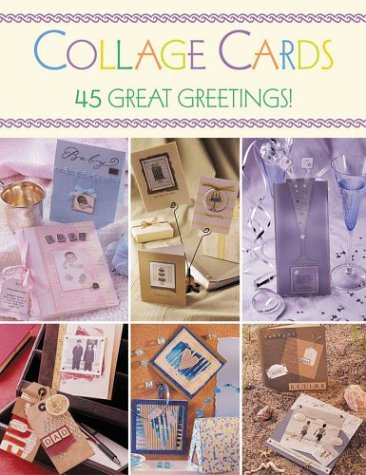Collage Cards: 35 Great Greetings! Various