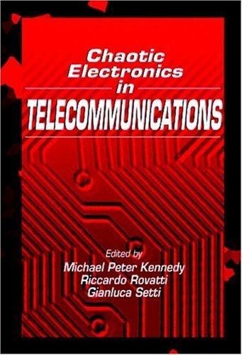 Chaotic Electronics in Telecommunications Gianluca Setti