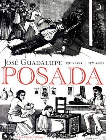 Posada Monografia (Posada Monogrefiq de 406 Grabados de José Guadalupe Posada con introduction por Diego Rivera)  by  José Guadalupe Posada