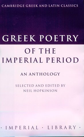 Greek Poetry Of The Imperial Period: An Anthology Neil Hopkinson