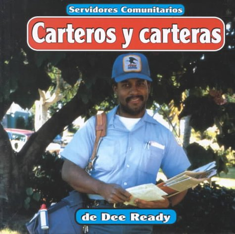 Carteros Y Carteras/Mail Carriers  by  Dee Ready
