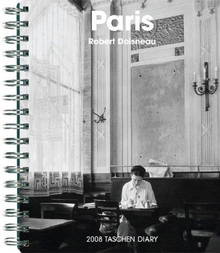 Paris 2008 Diary Robert Doisneau