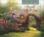 Beyond The Garden Gate Thomas Kinkade