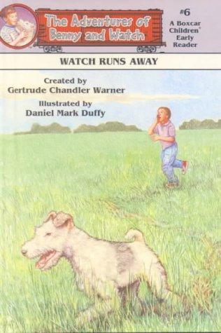 Watch Runs Away  by  Gertrude Chandler Warner