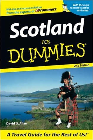 Scotland For Dummies, Second Edition David G. Allan