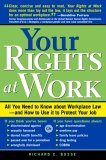 Your Rights At Work Richard C. Busse